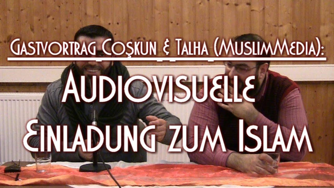 audiovisuelle einladung zum islam mit coşkun & talha (muslim media, Einladung