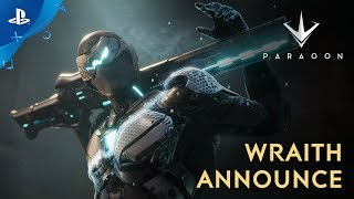 Paragon - Wraith Announce | PS4