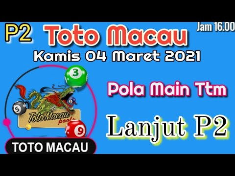 Toto Macau Jam 16.00 | Hari ini Kamis 04 Maret 2021 | P2