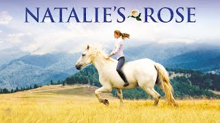 Natalie's Rose (1998) | Full Movie | Heidi Creel | Lynn Marie Sager | Sam Taft