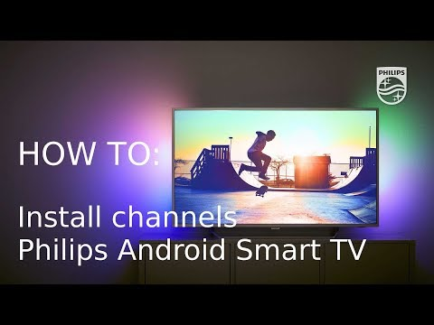 How to install channels - Philips Android Smart TV [2017] - YouTube