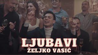 "Gambar cover Željko Vasić - Ljubavi (Official Video 2019) ""Moja kafana"""