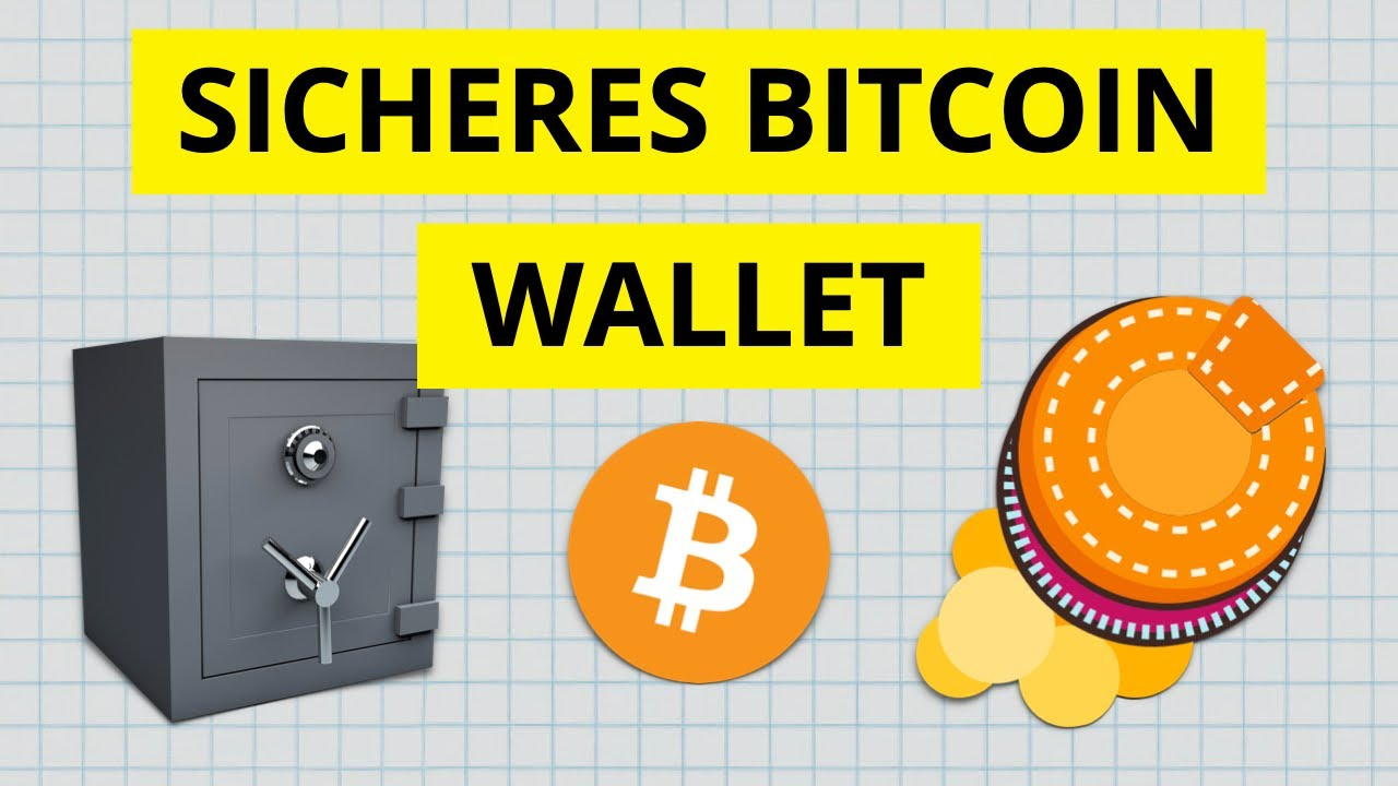 sicheres bitcoin wallet