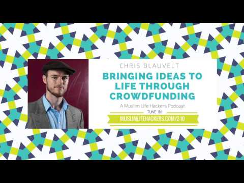 Bringing Ideas to Life through Crowdfunding w/ Chris Blauvelt [interview]