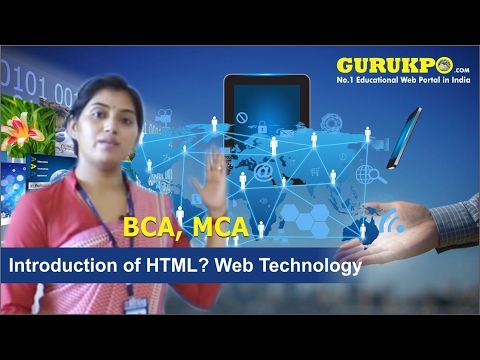 Introduction Of HTML, Web Technology & Development , MCA III Sem,  Gurukpo