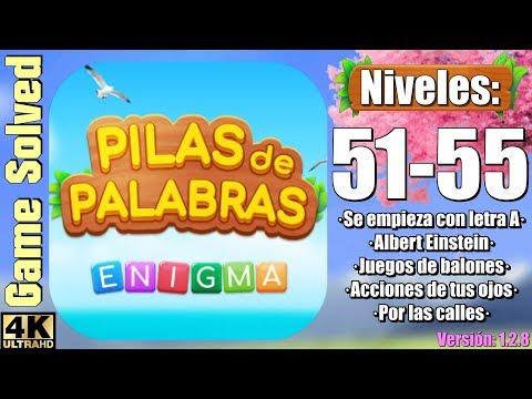 Pilas de Palabras - enigma | Niveles resueltos [51-55] from YouTube · Duration:  2 minutes 50 seconds