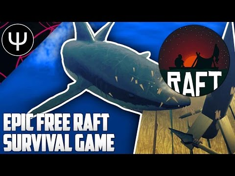 Raft — Epic Free Raft Survival Game! - YouTube