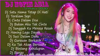 Dj Nofin Asia Terbaru 2020 - Dj Nofin Asia Remix Full