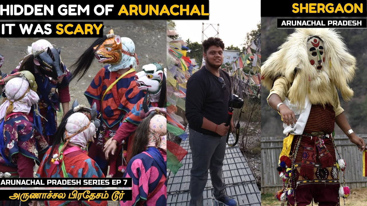 Arunachal Pradesh Trip | Hidden gems of Arunachal - SHERGAON l Tribal dance - Culture Vera lvl story