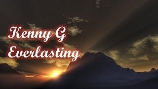 Kenny G - Everlasting
