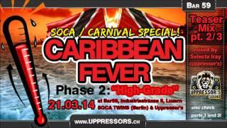 Download Caribbean Fever: Soca Special - pt. 2