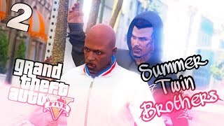 "Video GTA5 SUMMER TWIN BROTHERS Ep.2 - ""BOONK GANG"" download MP3, 3GP, MP4, WEBM, AVI, FLV Juni 2018"
