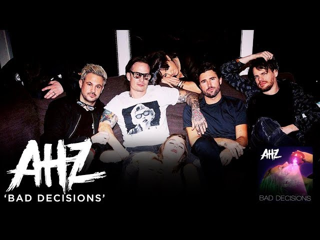 AHZ - Bad Decisions (Official Music Video)