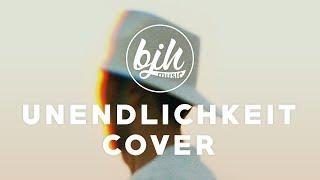 Cro - Unendlichkeit [BJH - Cover 2017 - Video]