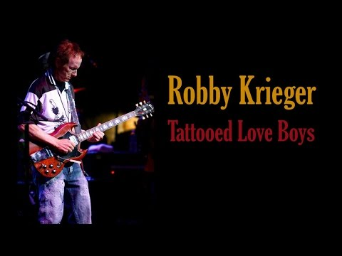 "Robby Krieger  ""Tattooed Love Boys"""