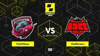 FlyToMoon vs HellRaisers, Лига Париматч, bo3, game 1 [Jam \u0026 Mael]