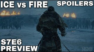 S7E6 Preview: The Main Event! - Game of Thrones Season 7 Episode 6 Preview (Spoilers)