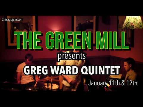 Green Mill Jazz Club - Greg Ward Quintet - January 11th & 12th Mp3