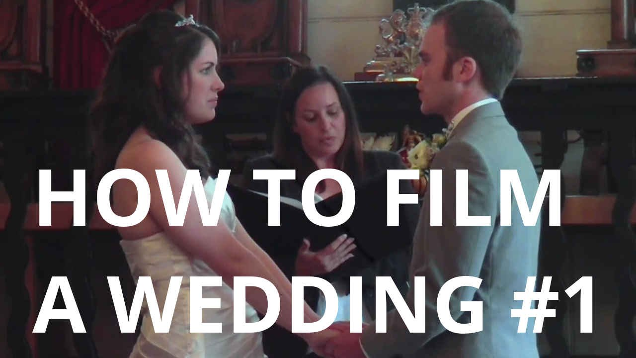 How To Film A Wedding Part 1 Equipment Preperation And Filming