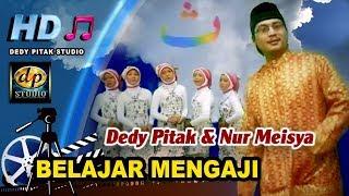 Lagu Anak Islami ~ Belajar Mengaji (A I U) # Dedy Pitak & Nur - Meisya