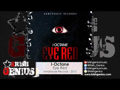 I-Octane - Eye Red (Raw) January 2015