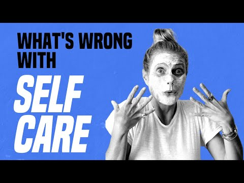 what's-wrong-with-self-care