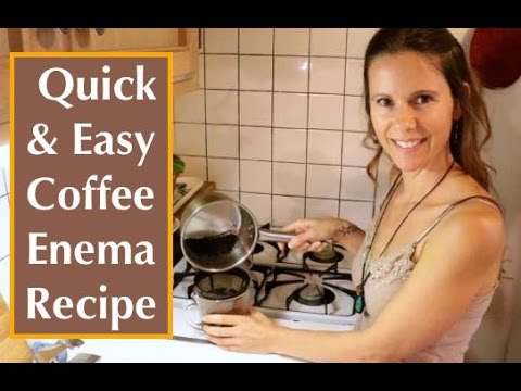 Basic Coffee Enema Procedure Part 1: Coffee Enema Recipe