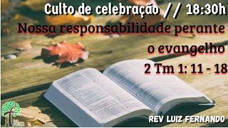 Culto de Celebração 18:30h // 18 de outubro de 2020 // Igreja Presbiteriana Floresta - GV