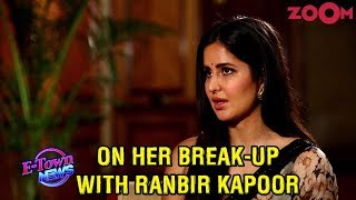 Katrina Kaif OPENS UP about the phase after break-up with Ranbir Kapoor | Exclusive