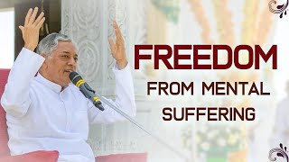 Freedom from Mental Suffering