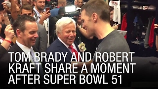 exclusive tom brady and robert kraft share a moment after super bowl 51