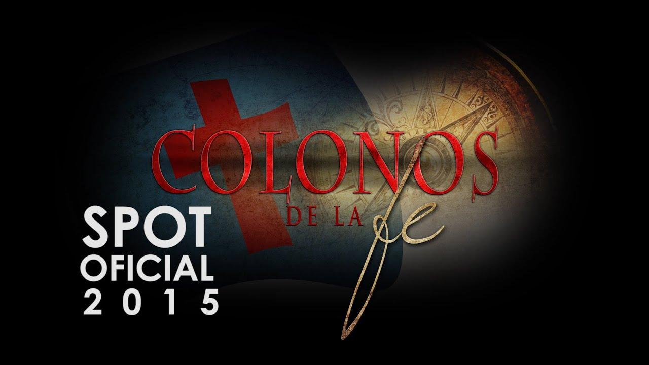 PROMO OFICIAL COLONOS DE LA FE -  2015