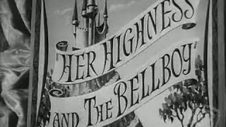Her Highness and the Bellboy - Available Now on DVD