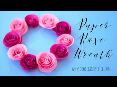 How to Make Paper Roses - DIY Wreath