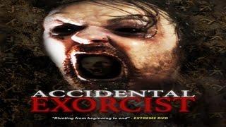 Accidental Exorcist - Official Trailer - The Exorcist meets Evil Dead meets Apocalypse Now - WATCH!