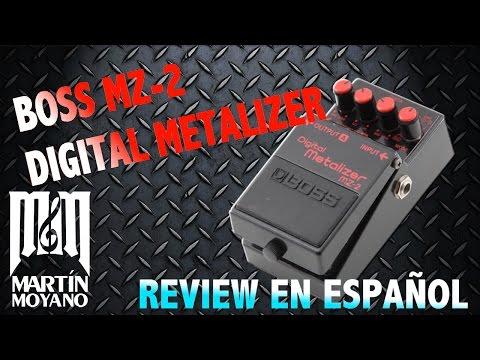 Boss MZ-2 Digital Metalizer - Review en Español