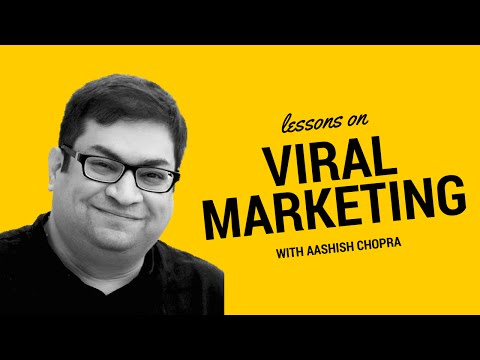 Viral Video Marketing with Aashish Chopra | Latest Marketing Videos