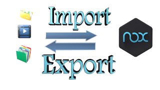Import Export Files from Nox App Player