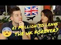 GETTING PAID £1 MILLION TO LEAVE THE UK
