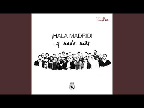 Hala Madrid ... y nada más
