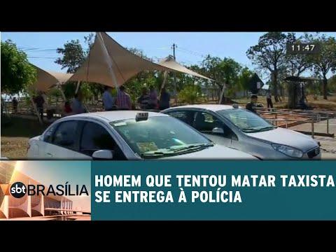 Homem que tentou matar taxista se entrega à polícia | SBT Brasília 22/08/2018