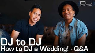 How to DJ your first wedding! - Tips and Q&A with DJ Mojoe