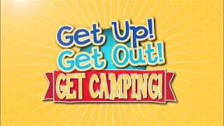 Get Up, Get Out, Get Camping!