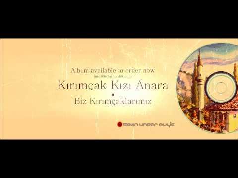Crimea Music Kırım Krim Crimea Крым 8 - Men Anamnın bir Kızı edim - Biz Kırımçaklarımız