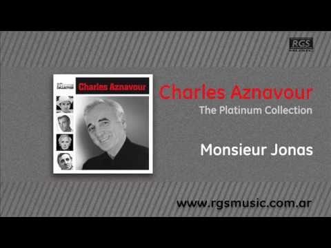 Charles Aznavour - Monsieur Jonas