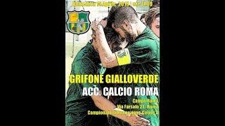 Grifone GV - ACC. Calcio Roma 1 - 2