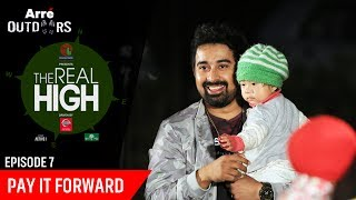 Episode 7 | The Real High With Rannvijay Singha | Pay It Forward | Arre Outdoors
