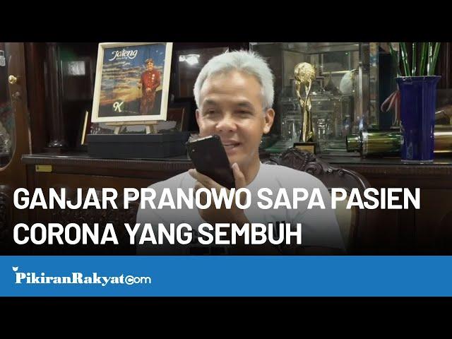 Pasien Corona di Jawa Tengah Sembuh, Ceritakan Kisahnya pada Ganjar Pranowo