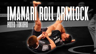FLAWLESS ARMBAR Submission from the Imanari Roll | Hideo Tokoro