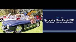 iDSC086  San Marino Motor Classic 2018 – The Professor's Awesome Auto Show June